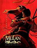 The Art of Mulan: A Disney Editions Classic