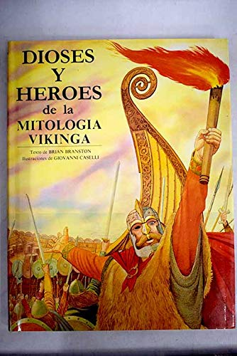 Dioses Y Heroes De LA Mitologia Vikinga