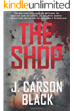 The Shop (Cyril Landry Thriller)