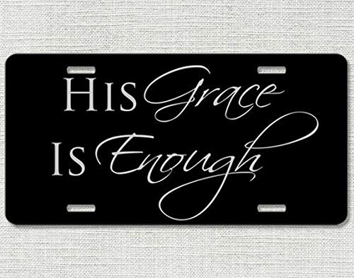 His Grace Is Enough Car Tag Front License Plate Christian Car Tag