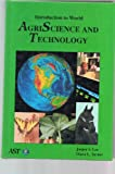 Introduction to World Agriscience and Technology, Lee and Turner Staff, 0813429595