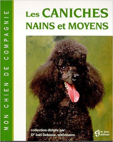Livres gratuits en ligne LES CANICHES NAINS ET MOYENS epub, pdf