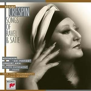 "Régine Crespin - Songs of Ravel & Satie, Beethoven ""Ah! Perfido"", Concert Arias"