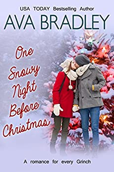 One Snowy Night Before Christmas by [Bradley, Ava]