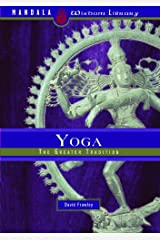 Yoga: The Greater Tradition Hardcover
