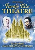 Faerie Tale Theatre - Tales from Hans Christian Andersen