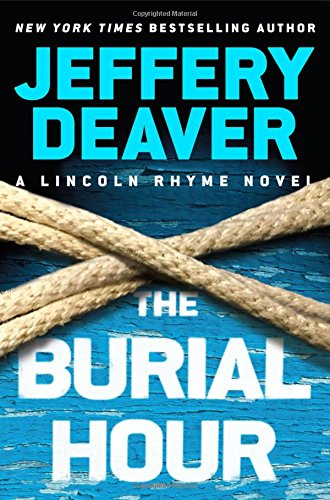 The Burial Hour (A Lincoln Rhyme Novel)