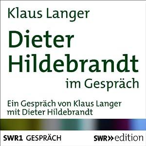 Dieter Hildebrandt im Gespräch Hörbuch