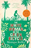 The White Woman on the Green Bicycle, Monique Roffey, 0143119516