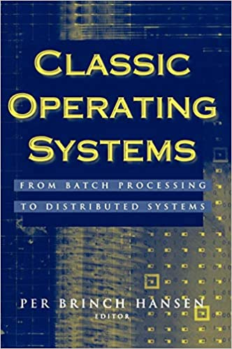 Classic Operating Systems: From Batch Processing to Distributed Systems