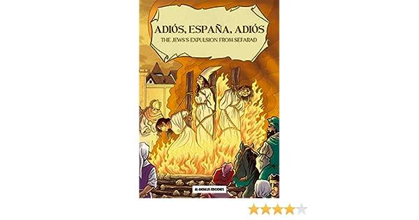 ADIOS, ESPAÑA, ADIOS eBook: BARRERA RODRIGUEZ, VICTOR, REYES ...