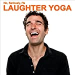 Laughter Yoga: 2 Laughter Yoga classes | Linda Woodgate