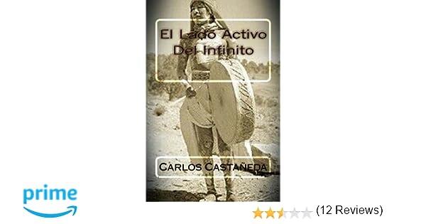 El Lado Activo Del Infinito: Amazon.es: Carlos Castaneda, Martin ...