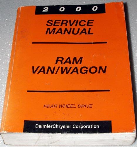 2000 Dodge Ram Van / Wagon Service Manual (Rear Wheel Drive, Complete Volume) -