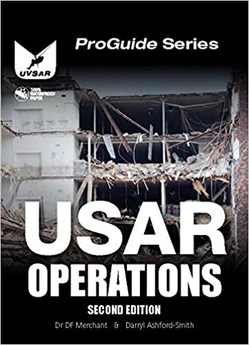 Usar Operations Urban Search And Rescue Operations Proguide 9780956078438 Amazon Com Books