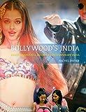 Bollywood's India, Rachel Dwyer, 1780232632