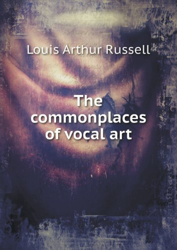 The Commonplaces of Vocal Art