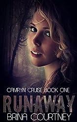 Runaway (Camryn Cruise Book 1)