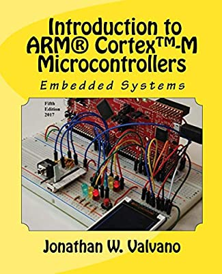 Embedded Systems: Introduction to Arm(r) Cortex(tm)-M