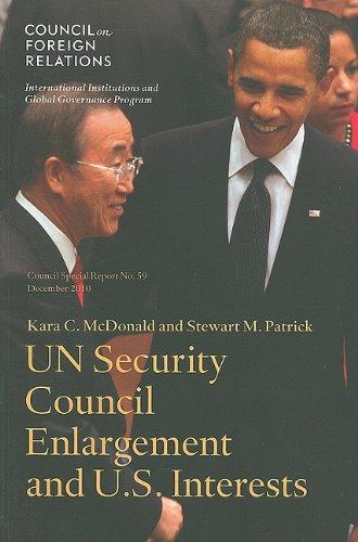 UN Security Council Enlargement and U. S. Interests