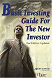 Basic Investing Guide for the New Investor, Alfred Scilitani, 0595211836