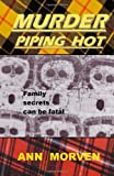 Murder Piping Hot, Ann Morven, 147526027X