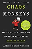 #6: Chaos Monkeys: Obscene Fortune and Random Failure in Silicon Valley