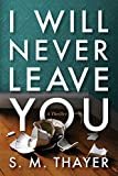 #3: I Will Never Leave You