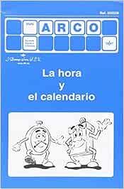 La Hora Y El Calendario: Amazon.es: Carla Knoll, Carla Knoll: Libros
