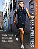 Total Fitness and Wellness, Brief Edition 4th Edition