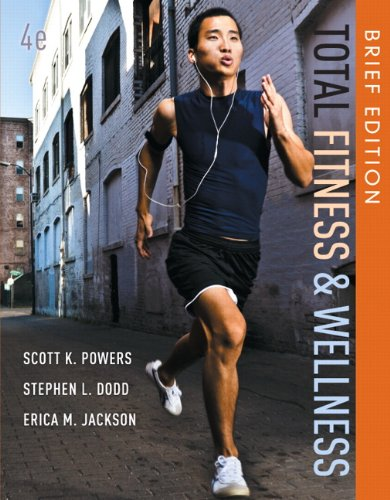 Total Fitness and Wellness, Brief Edition (4th Edition)