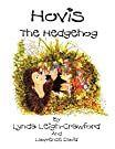 Hovis the Hedgehog: Bonfire Night, by Lynda Leigh-Crawford