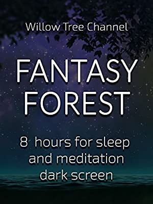 Fantasy forest, 8 hours for Sleep and Meditation, dark screen