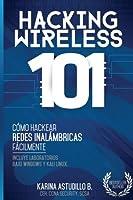 Hacking Wireless 101: ¡Cómo Hackear Redes