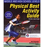 img - for [ Physical Best Activity Guide: Middle and High School Level-3rd Ed (Revised) National Association for Sport and Physical Education ( Author ) ] { Paperback } 2011 book / textbook / text book