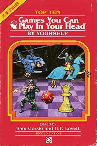 Top 10 Games You Can Play In Your Head, By Yourself: Second Edition par J. Theophrastus Bartholomew, Sam Gorski, D. F. Lovett
