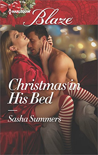 Christmas in His Bed (Harlequin Blaze) by [Summers, Sasha]