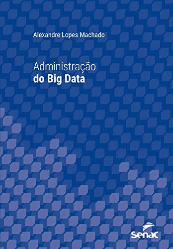 (Administração do Big Data (Universitária) (Portuguese Edition))