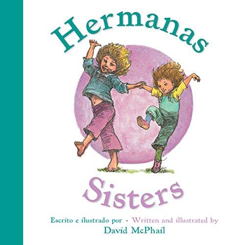 Hermanas/Sisters por David McPhail