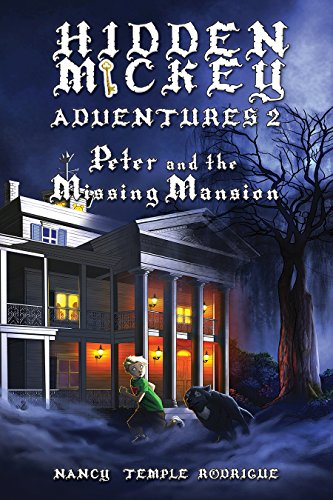 (HIDDEN MICKEY ADVENTURES 2: Peter and the Missing Mansion )
