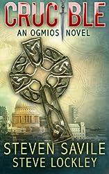 Crucible (Ogmios Novels) (Volume 5)