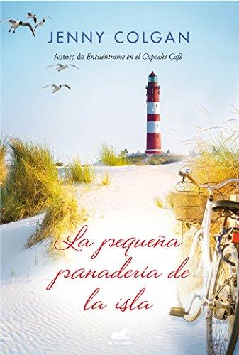 Pequena panaderia de la isla, La (Spanish Edition) [Jenny Colgan] (Tapa Blanda)