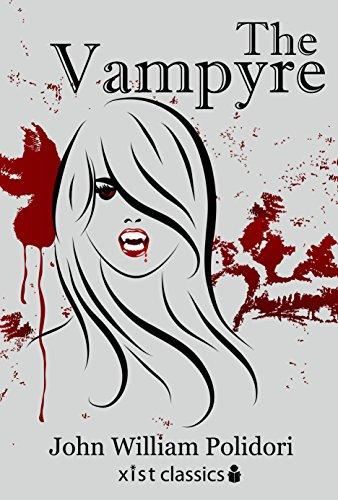 The Vampyre (Xist Classics)
