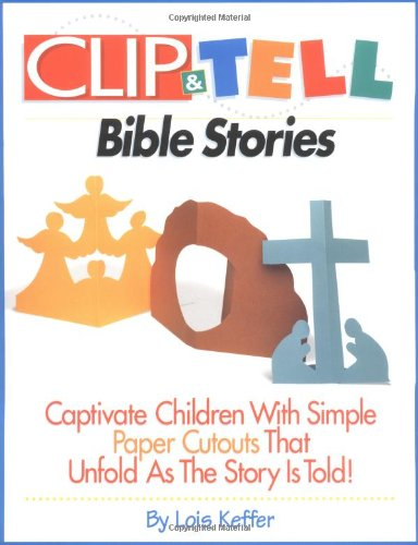 Clip & Tell Bible Stories