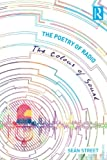 The Poetry of Radio : The Colour of Sound, Seán Street, 0415715431