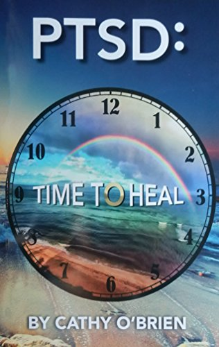 PTSD:Time To Heal (Cathy O Brien Trance Formation Of America)