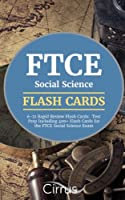 FTCE Social Science 6-12 Rapid Review Flash Cards: Test Prep Including 400+ Flash Cards for the FTCE Social Science Exam