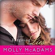 Forgiving Lies: A Novel | Molly McAdams