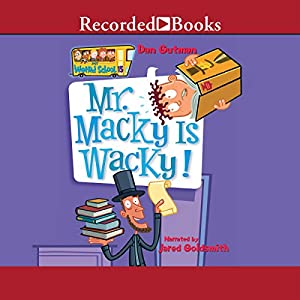 Mr. Macky Is Wacky! Audiobook