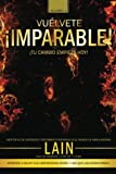 ¡Vuelvete Imparable! Volumen II: Volume 2 (Vuélvete Imparable)